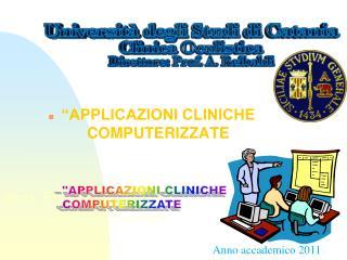 """""""APPLICAZIONI CLINICHE COMPUTERIZZATE"""