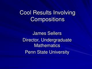 Cool Results Involving Compositions