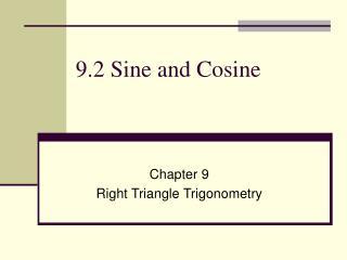 9.2 Sine and Cosine
