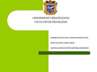 UNIVERSIDAD VERACRUZANA FACULTAD DE PEDAGOGIA