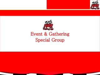Event & Gathering Special Group