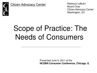 Scope of Practice: The Needs of Consumers
