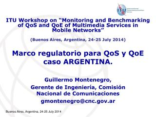 Marco  regulatorio para QoS  y  QoE caso  ARGENTINA.
