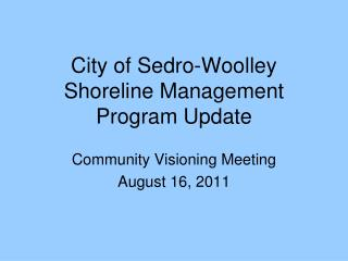 City of Sedro-Woolley  Shoreline Management Program Update