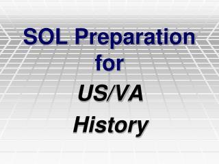 SOL Preparation for