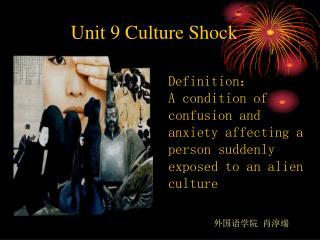Unit 9 Culture Shock