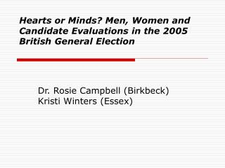 Hearts or Minds? Men, Women and Candidate Evaluations in the 2005 British General Election