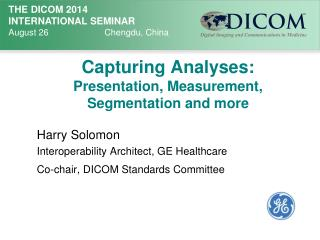 Capturing  Analyses :  Presentation,  Measurement ,  Segmentation and more