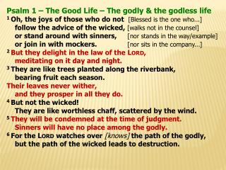 Psalm 1 – The Good Life – The godly & the godless life