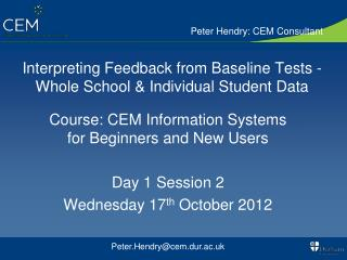 Interpreting Feedback from Baseline Tests - Whole School & Individual Student Data
