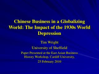 Chinese Business in a Globalizing World: The Impact of the 1930s World Depression