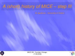 A (short) history of MICE – step III