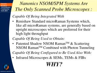 Nanonics NSOM/SPM Systems Are  The Only Scanned Probe Microscopes :