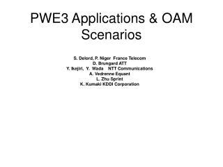PWE3 Applications & OAM Scenarios