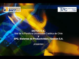DICTUC S.A., filial de la Pontificia Universidad Católica de Chile y