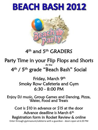 4 th  and 5 th  GRADERS Party Time in your  Flip  Flops  and Shorts At the
