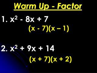 Warm Up - Factor