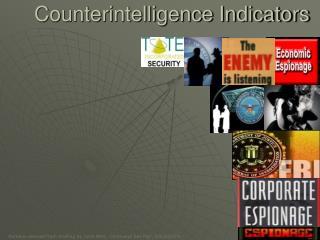 Counterintelligence Indicators