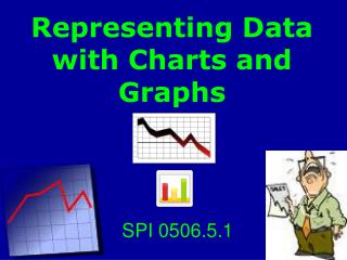 Representing Data with Charts and Graphs