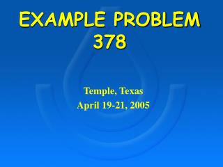 EXAMPLE PROBLEM 378