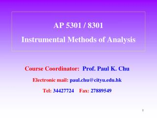 AP 5301 / 8301  Instrumental Methods of Analysis