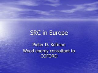 SRC in Europe