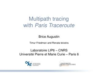 Multipath tracing  with  Paris Traceroute