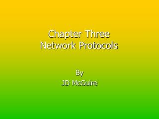 Chapter Three Network Protocols