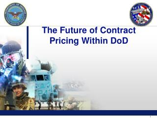 The Future of Contract Pricing Within DoD