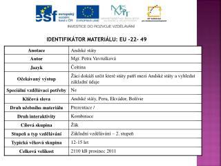 Identifikátor materiálu: EU - 22-  49