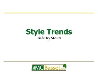 Style Trends Irish Dry Stouts