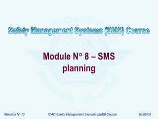 Module N ° 8 – SMS  planning