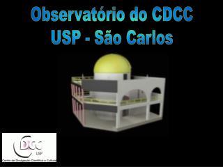 Observatório do CDCC USP - São Carlos