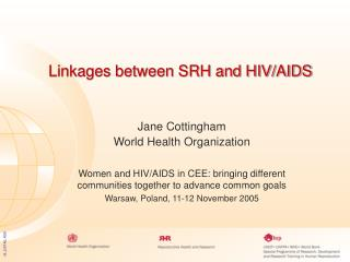 Linkages between SRH and HIV/AIDS