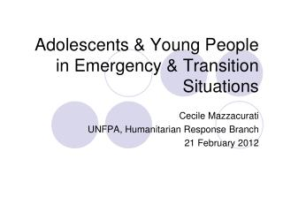 Adolescents & Young People in Emergency & Transition Situations