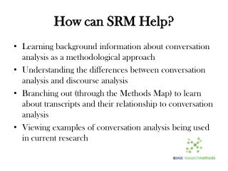 How can SRM Help?