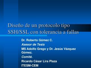 Diseño de un protocolo tipo SSH/SSL con tolerancia a fallas