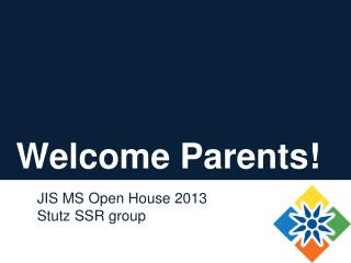 Welcome Parents !