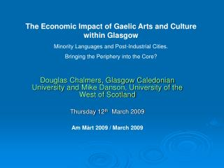 The Economic Impact of Gaelic Arts and Culture within Glasgow