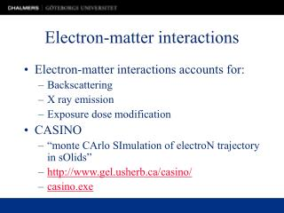 Electron-matter interactions