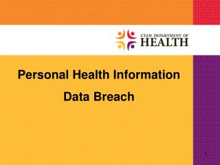 Personal Health Information Data Breach
