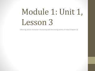 Module 1: Unit 1, Lesson 3