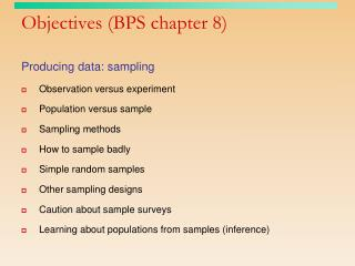 Objectives (BPS chapter 8)