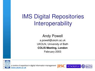 IMS Digital Repositories Interoperability