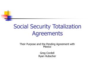 Social Security Totalization Agreements