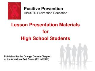 Lesson Presentation Materials  for                    High School Students