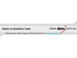 Rules to Healthier Code