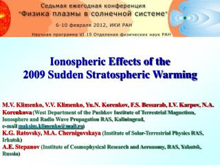 Ionospheric Effects of the  2009 Sudden Stratospheric Warming