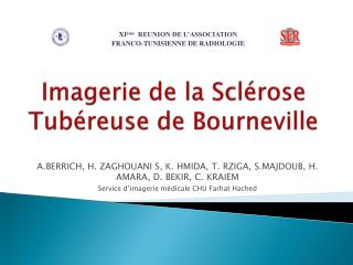 Imagerie de la Scl�rose Tub�reuse de Bourneville
