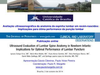 Apresentação:Cássio Cibreiros, Paulo Victor Pereira Coordenação: Paulo R. Margotto